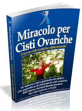 Miracolo per Cisti Ovariche ™ - Ovarian Cyst Cure Book
